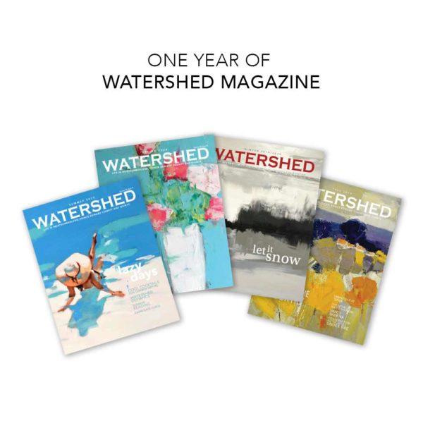 1 year subscription to Watershed Magazine