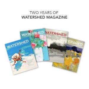 2 Year Subscription to Watershed Magazine
